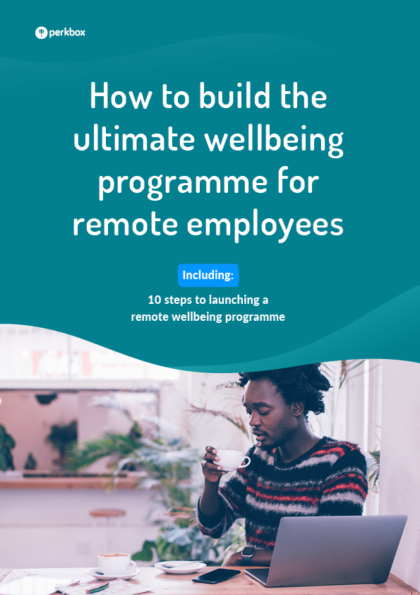 How to build the ultimate wellbeing programme for remote employees ebook cover
