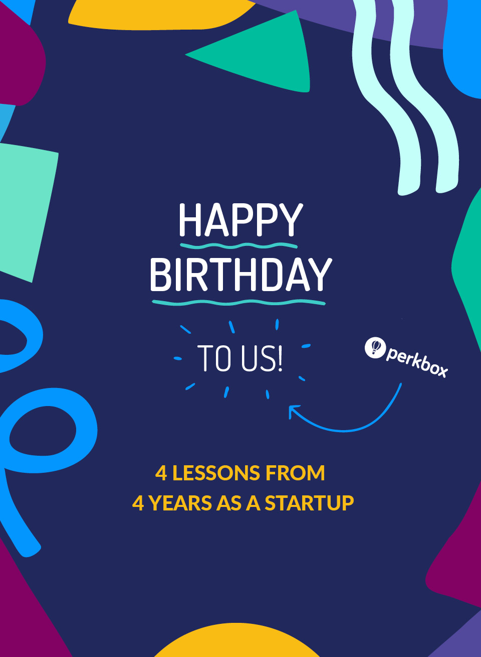 4 lessons from 4 years as a startup