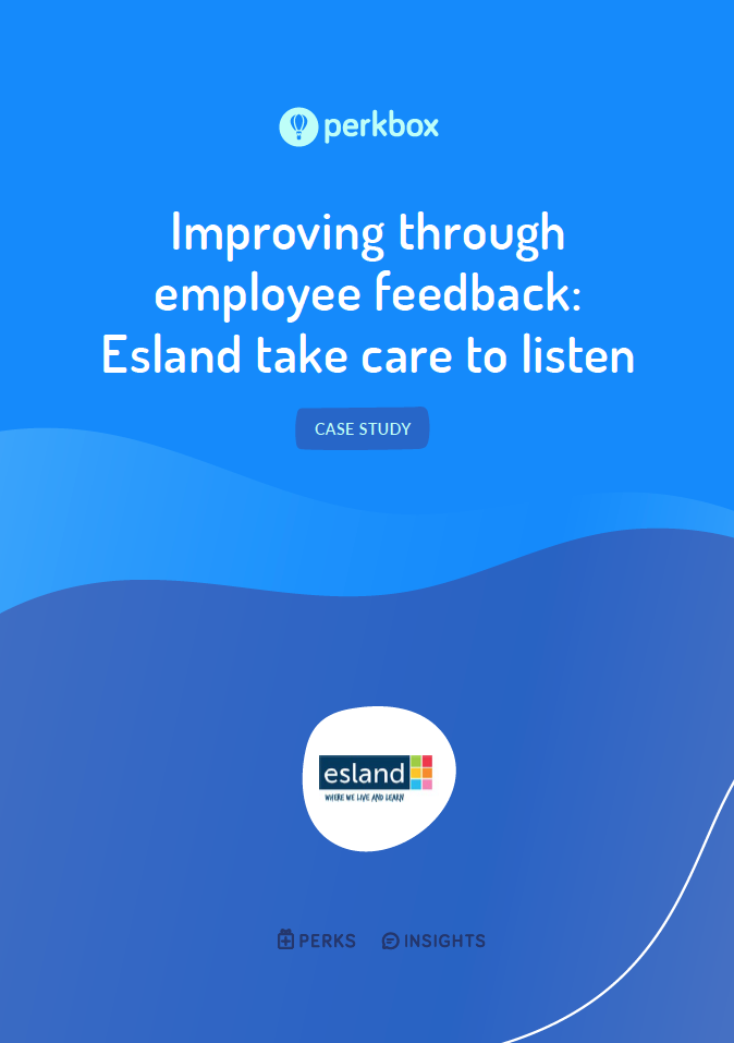 Improving through employee feedback: Esland take care to listen