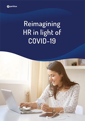 Reimagining HR in light of COVID-19
