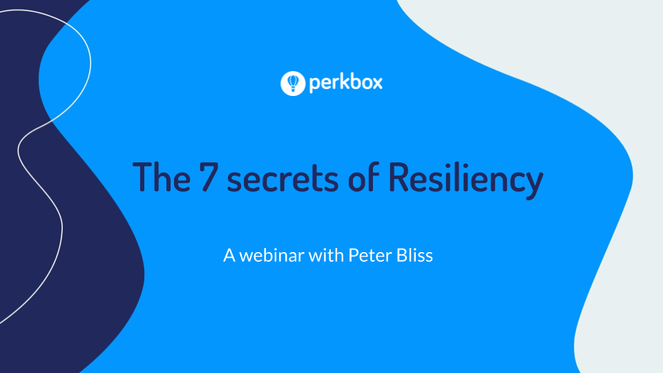 The 7 Secrets of Resiliency