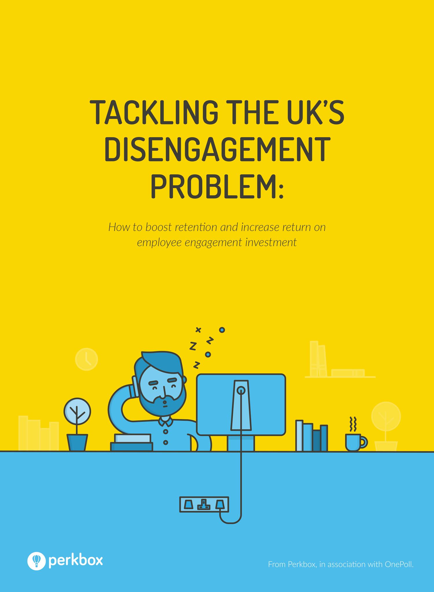 Tackling the UK's Disengagement Problem