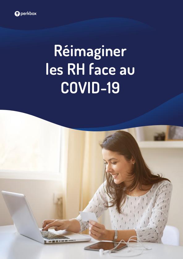 Réimaginer les RH face au COVID-19