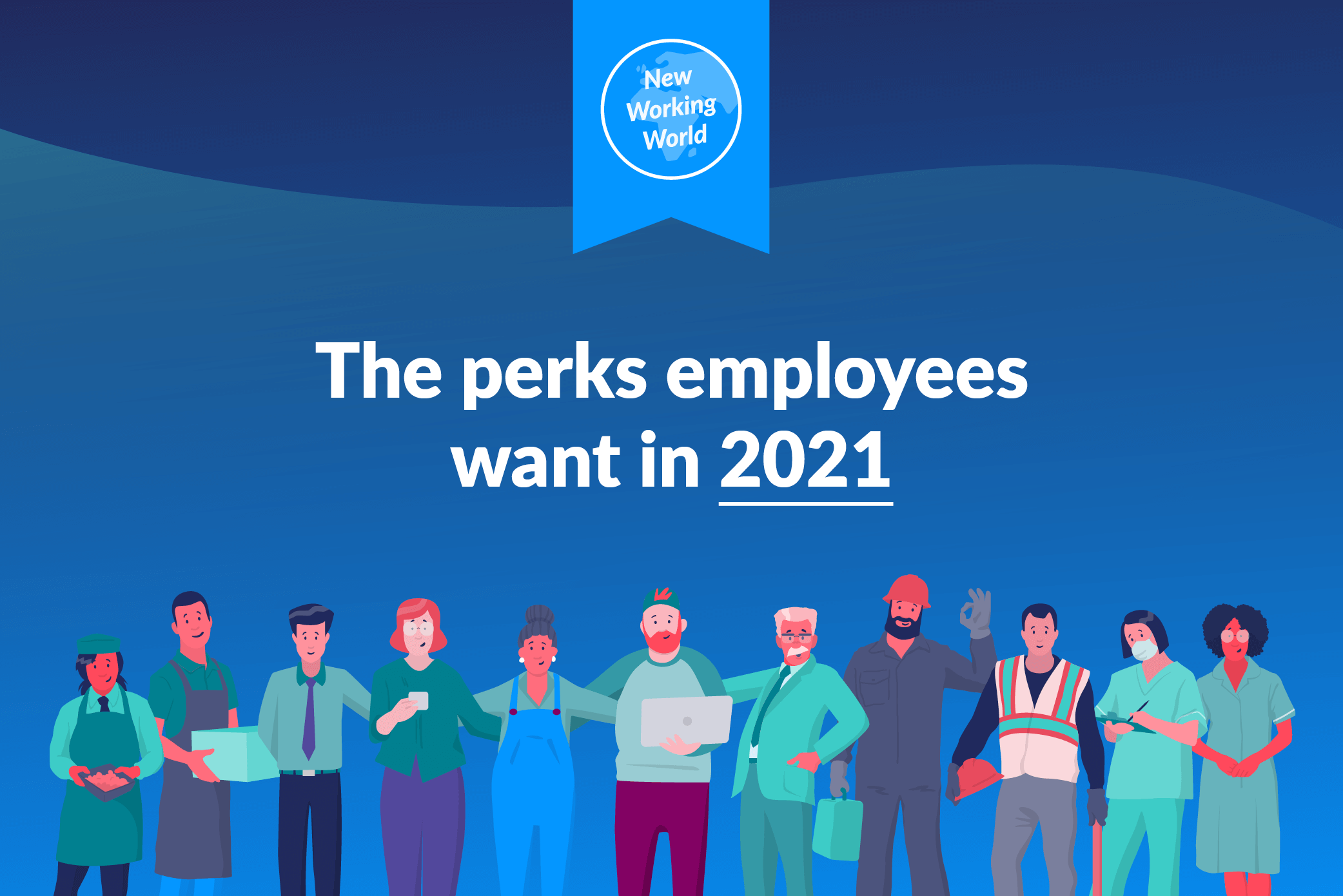 Perks employees want in 2021 cover