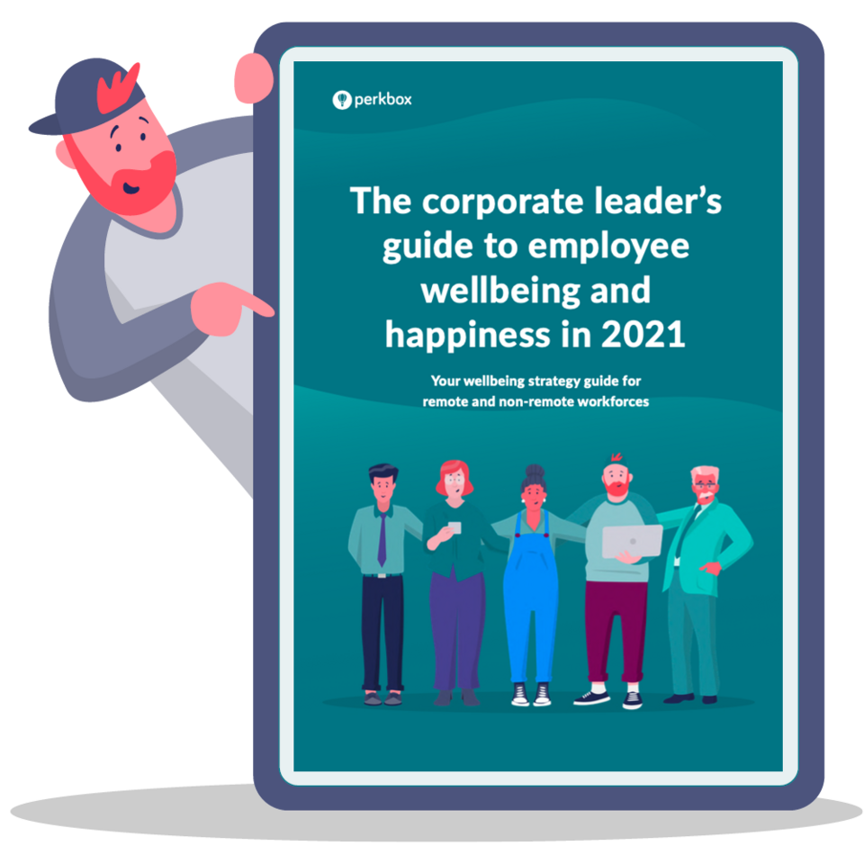 The corporate leader's guide to employee wellbeing in 2021