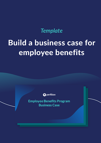 Download the free business case for employee benefits