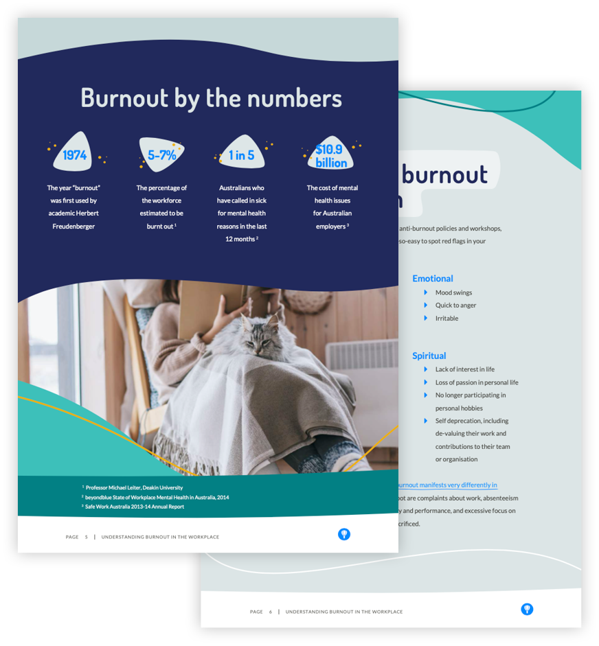 This ebook covers everything you need to know about burnout