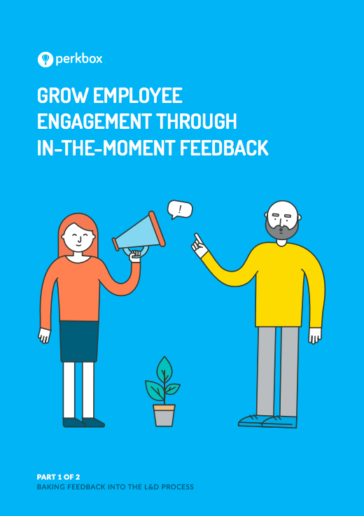 Grow Employee Engagement Through In-The-Moment Feedback